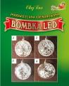 Podświetlana bombka - 4 wzory do wyboru